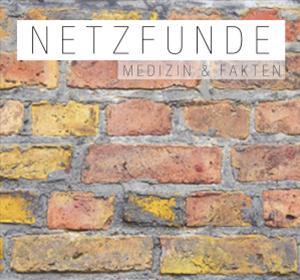 Netzfunde – Medizin & Fakten