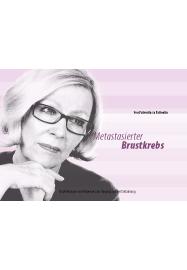 Von Patientin zu Patientin / Metastasierter Brustkrebs