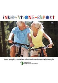 Innovations-Report, Forschung für das Leben, Innovationen in der Krebstherapie